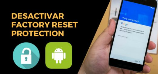 Desactivar Factory Reset Protection Android